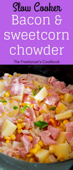 slow cooker crock pot bacon and sweetcorn chowder with potatoes dinner recipe