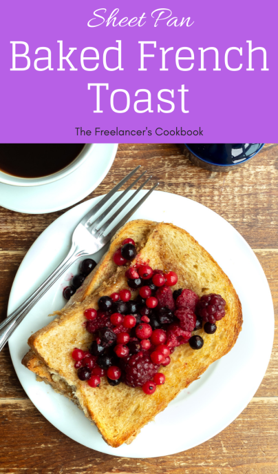 Sheet pan baked French toast